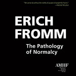 Now available as an Audiobook: psychologist and social theorist Erich Fromm on alienation and mental health