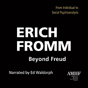 One of four works by Erich Fromm, issued by The American Mental Health Foundation, newly available as an audiobook.