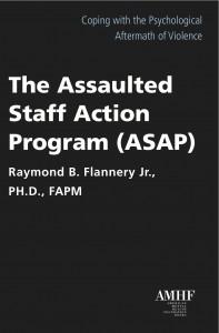 The Assaulted Staff Action Program (ASAP)