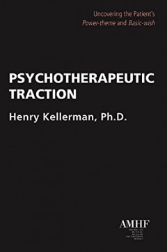 Psychotherapeutic Traction: Uncovering the Patient's Power-theme and Basic-wish