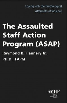 The Assaulted Staff Action Program (ASAP)